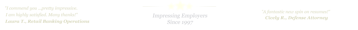 Port Arthur Resume Service... IMPRESSING EMPLOYERS SINCE 1997!
